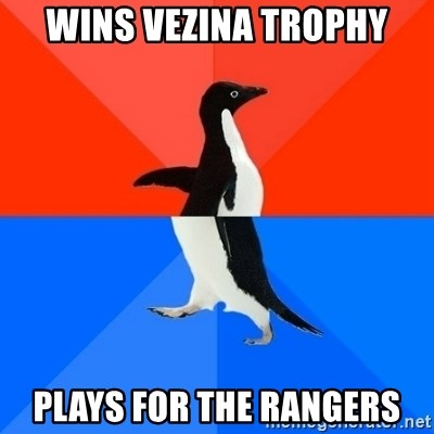 Socially Awesome Awkward Penguin - Wins vezina trophy Plays for the rangers