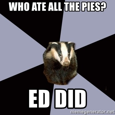 ASC Backstage Badger - WHO ATE ALL THE PIES? ED DID