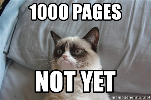 Grumpy cat good - 1000 pages not yet