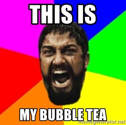 sparta - THIS IS MY BUBBLE TEA