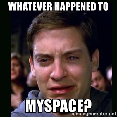 crying peter parker - WHATEVER HAPPENED TO  MYSPACE?