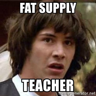 Conspiracy Keanu - FAT SUPPLY TEACHER