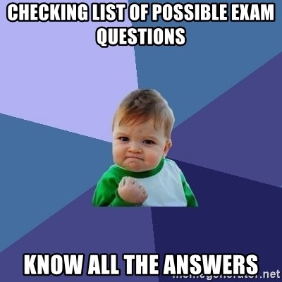 Success Kid - checking list of possible exam questions Know all the answers