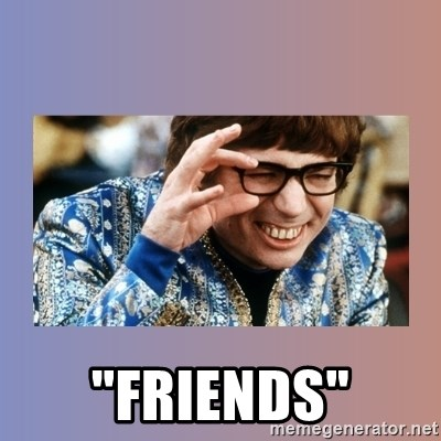 "Austin Powers -  ""FRIENDS"""