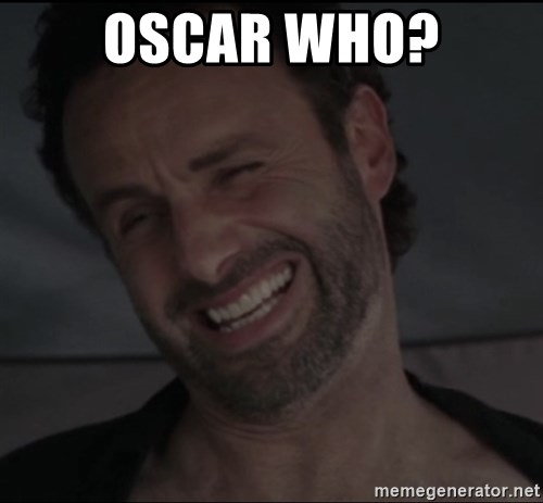 RICK THE WALKING DEAD - Oscar Who?