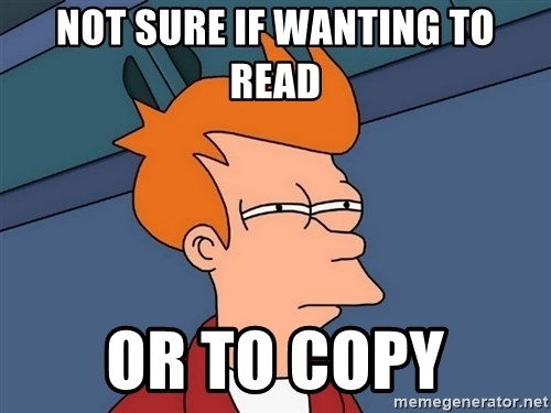 Futurama Fry - Not sure if wanting to read or to copy