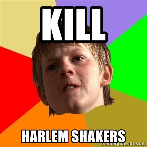 Angry School Boy - KILL HARLEM SHAKERS