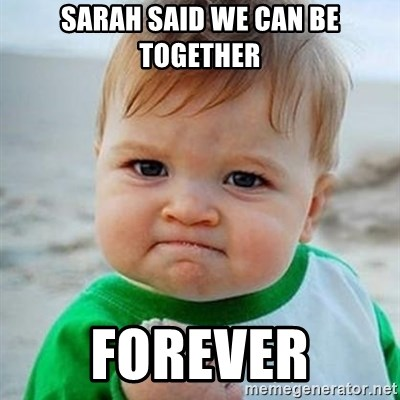 Victory Baby - sarah said we can be together forever