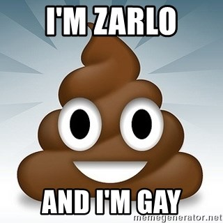 Facebook :poop: emoticon - I'm zarlo and i'm gay