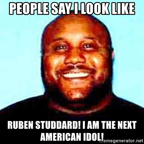 KOPKILLER - People say i look like ruben studdard! I am the next american idol!