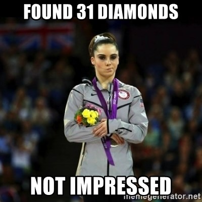 Unimpressed McKayla Maroney - Found 31 diamonds Not impressed
