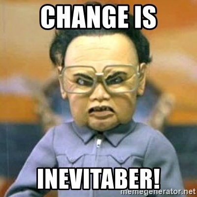 Kim Jong Il Team America - CHANGE IS inevitaber!