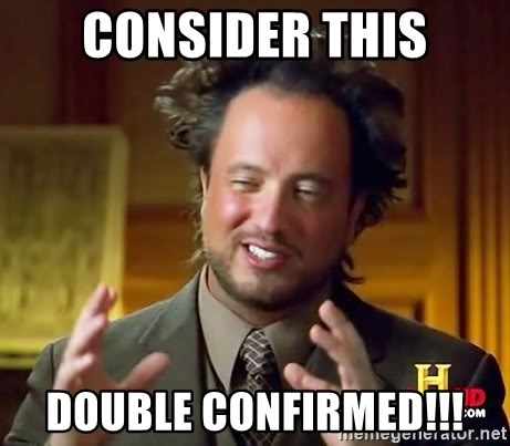 Ancient Aliens - Consider this Double confirmed!!!