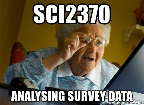 Internet Grandma Surprise - SCI2370 ANALYSING SURVEY DATA