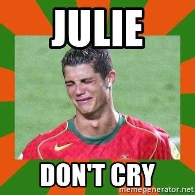 cristianoronaldo - Julie Don't Cry
