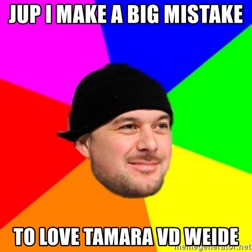 King Kool Savas - JUP I MAKE A BIG MISTAKE  TO LOVE TAMARA VD WEIDE