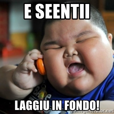 fat chinese kid - E SEENTII LAGGIU IN FONDO!