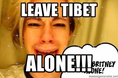 leave britney alone - Leave tibet  Alone!!!