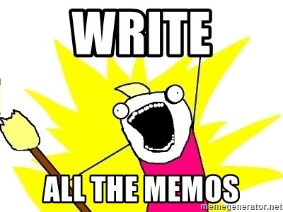 X ALL THE THINGS - Write All the memos