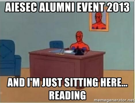 Spiderman Desk - AIESEC Alumni Event 2013 and i'm just sitting here... Reading