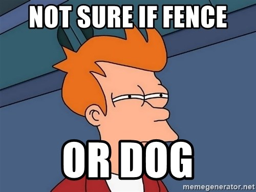 Futurama Fry - not sure if fence or dog