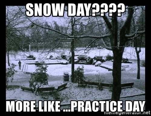 UVIC SNOWDAY - Snow Day???? More Like ...Practice Day