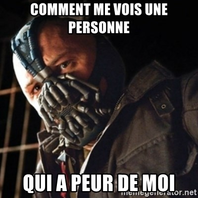 Only then you have my permission to die - COMMENT ME VOIS UNE PERSONNE  QUI A PEUR DE MOI