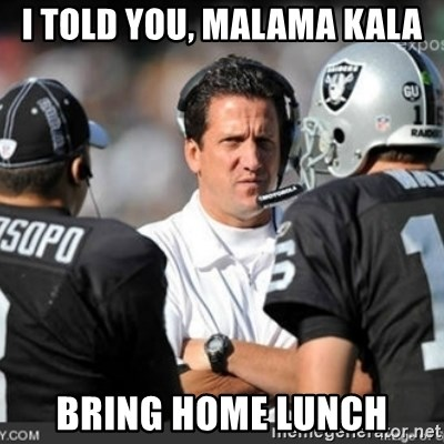 Knapped  - i told you, malama kala bring home lunch