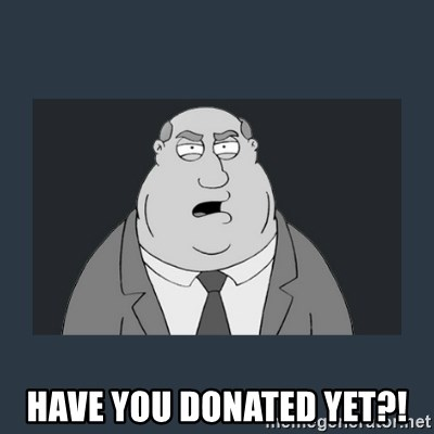 Family Guy Smoke -  Have you donated yet?!