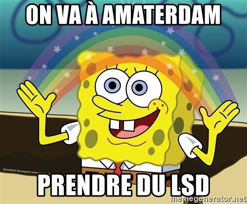 spongebob rainbow - ON VA À AMATERDAM  PRENDRE DU LSD