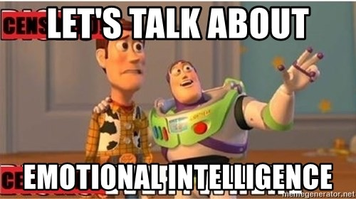 Toy Story Everywhere - let's talk about emotional intelligence