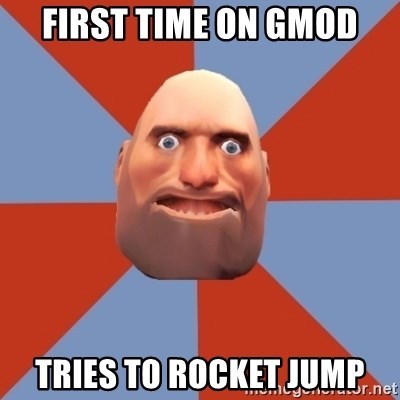 Noob Heavy TF2 - First time on Gmod tries to rocket jump