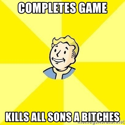 Fallout 3 - completes game kills all sons a bitches