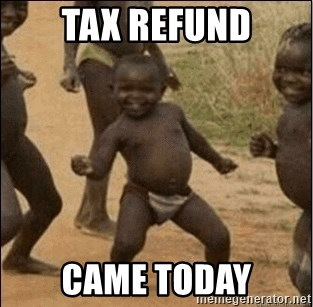 Third World Success - Tax Refund Came Today