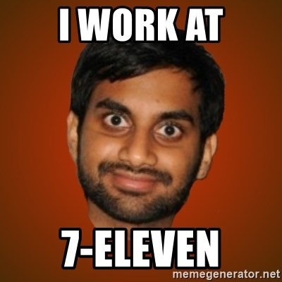 Generic Indian Guy - I WORK AT 7-ELEVEN