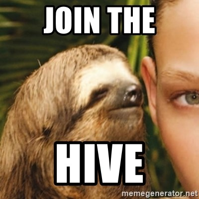 Whispering sloth - Join the HIve