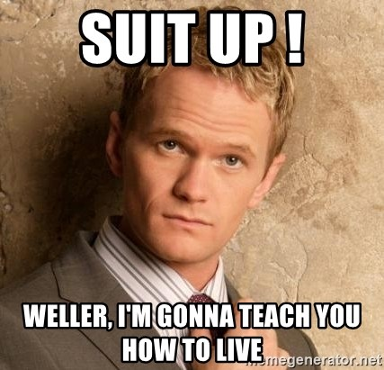 BARNEYxSTINSON - suit up ! weller, i'm gonna teach you how to live