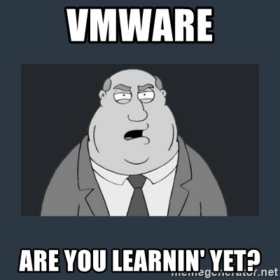 Family Guy Smoke - VMWARE ARE YOU LEARNIN' YET?