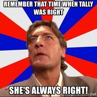Regal Remembers - REMEMBER THAT TIME WHEN TALLY WAS RIGHT SHE'S ALWAYS RIGHT!