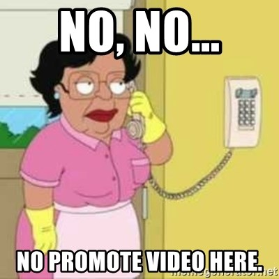 Family guy maid - No, No... no promote video here.