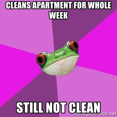 Foul Bachelorette Frog - Cleans apartment for whole week Still not clean
