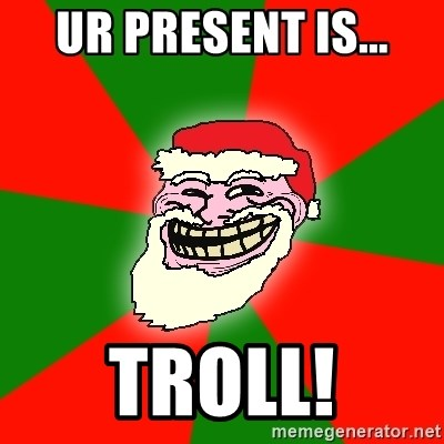 Santa Claus Troll Face - UR PRESENT IS... TROLL!