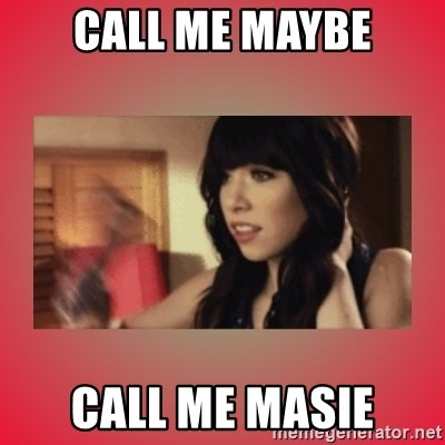 Call Me Maybe Girl - CALL ME MAYBE CALL ME MASIE