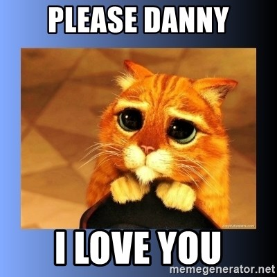 puss in boots eyes 2 - please danny i love you
