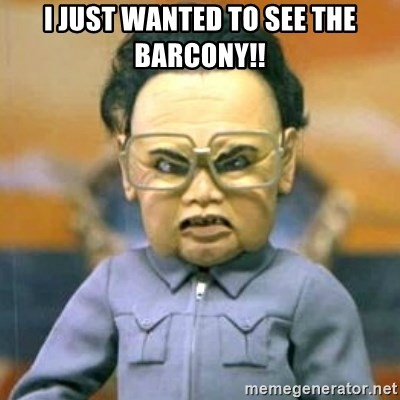 Kim Jong Il Team America - I JUST WANTED TO SEE THE BARCONY!!