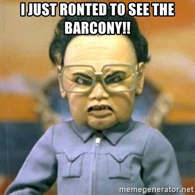 Kim Jong Il Team America - I JUST RONTED TO SEE THE BARCONY!!