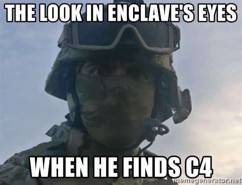 Aghast Soldier Guy - the look in enclave's eyes when he finds c4