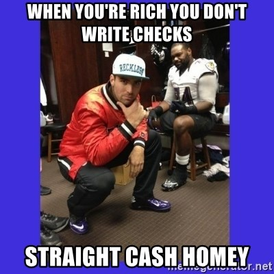 PAY FLACCO - When you're rich you don't write checks straight cash homey