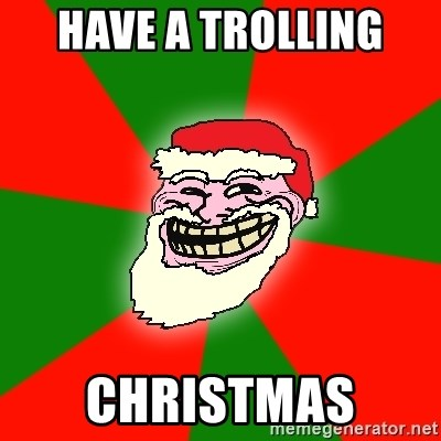 Santa Claus Troll Face - HAVE A TROLLING  CHRISTMAS