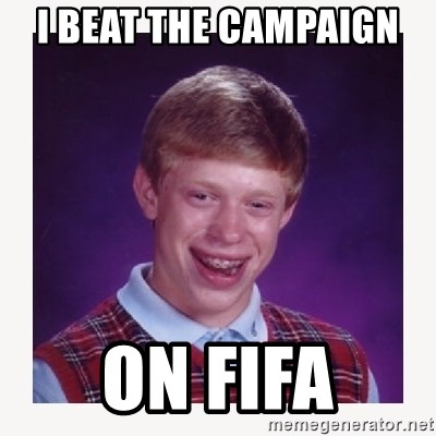 nerdy kid lolz - I BEAT THE CAMPAIGN  ON FIFA